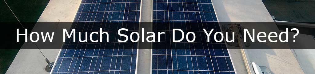 How Much Solar Does it Take to Full Time RV?