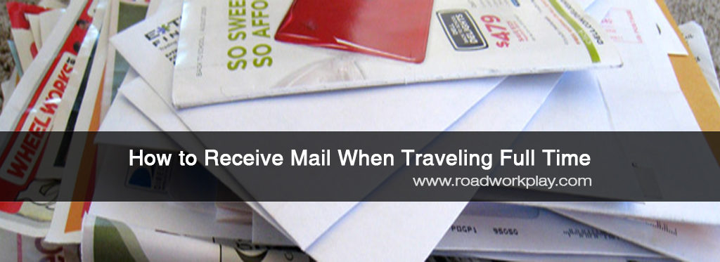 How to Receive Mail When Traveling Full Time in an RV