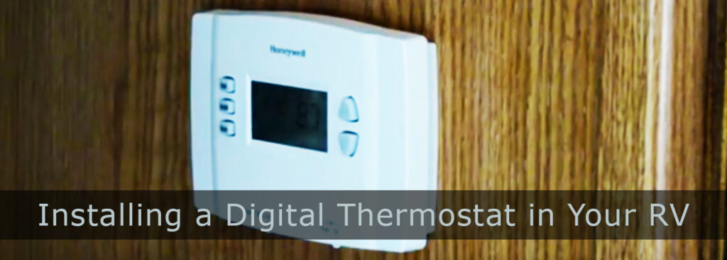 How to Install a Digital Thermostat in Your RV