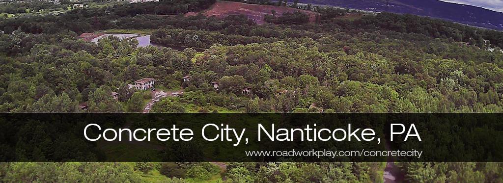 Concrete City, Nanticoke, PA