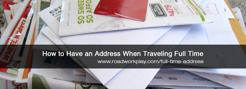 How To Have an Address When Full Time RVing